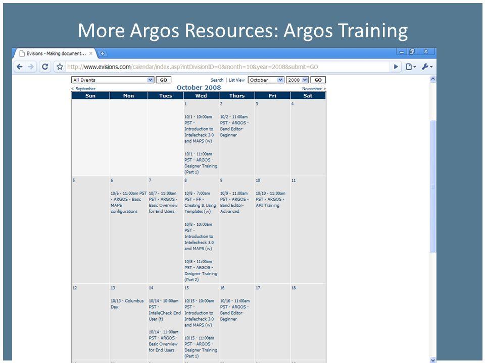 More Argos Resources: Argos Training