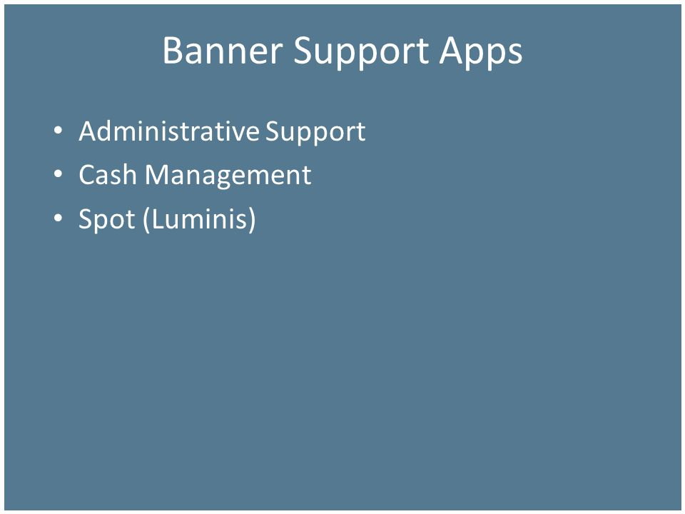 Banner Support Apps Administrative Support Cash Management