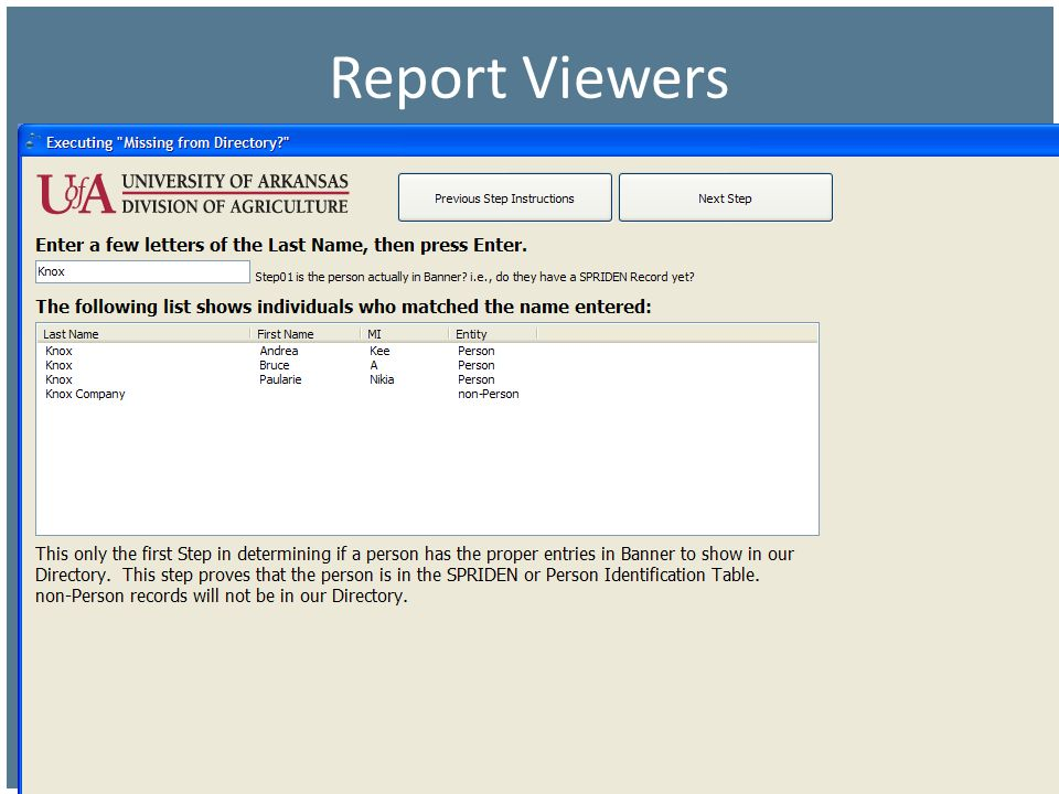 Report Viewers I have for years used SQL*Plus snippets to track down the cause of missing employees in our Directory.