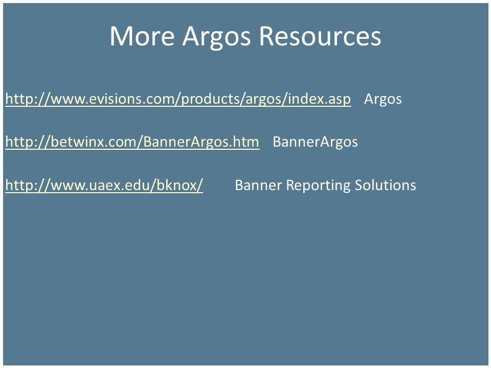 More Argos Resources   Argos.   BannerArgos.