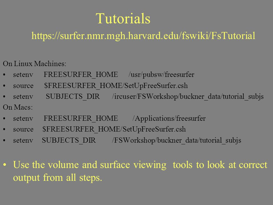 https://surfer.nmr.mgh.harvard.edu/fswiki/FsTutorial