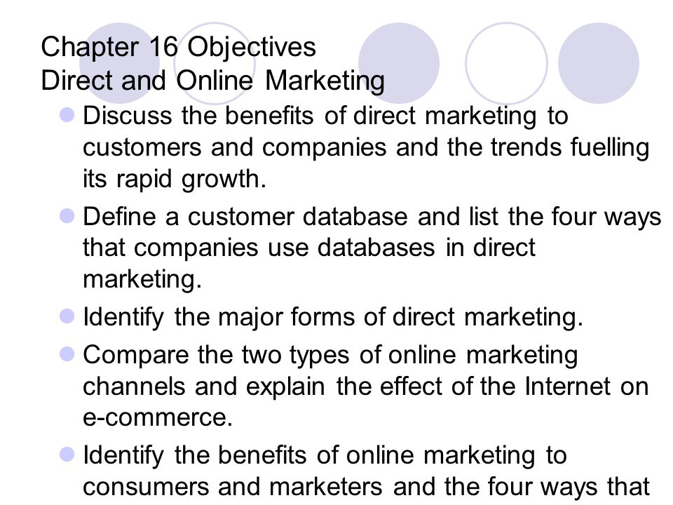 Chapter 16 Objectives Direct and Online Marketing