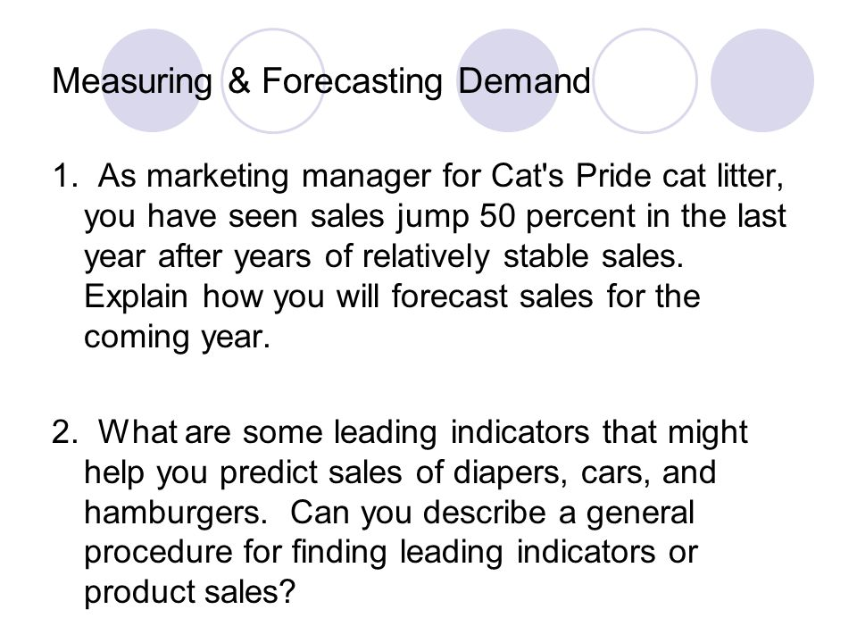 Measuring & Forecasting Demand