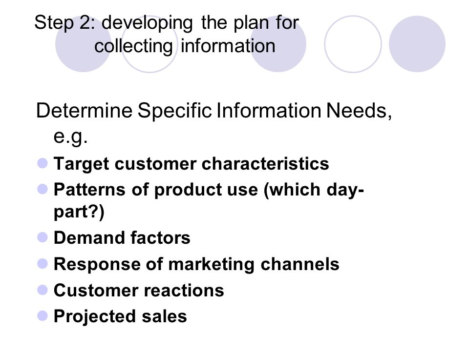 Step 2: developing the plan for collecting information