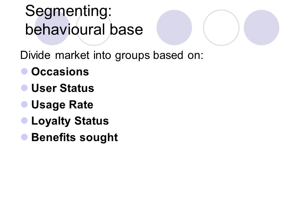Segmenting: behavioural base