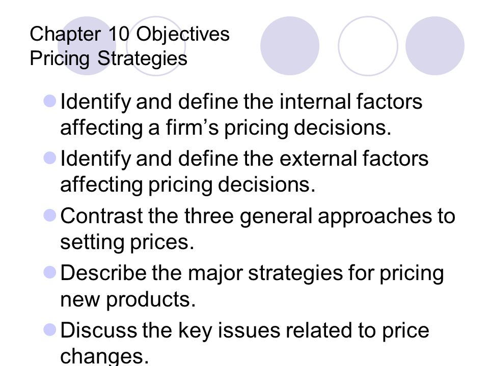 Chapter 10 Objectives Pricing Strategies