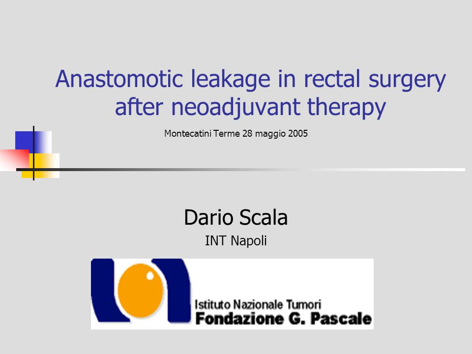 Anastomotic leakage in rectal surgery after neoadjuvant therapy