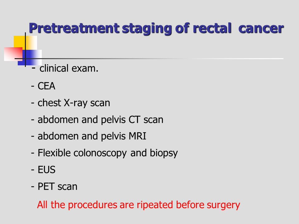 Pretreatment staging of rectal cancer
