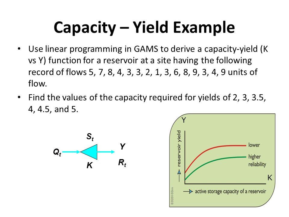 Capacity – Yield Example