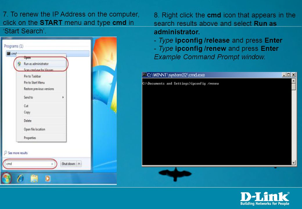 7. To renew the IP Address on the computer, click on the START menu and type cmd in 'Start Search'.