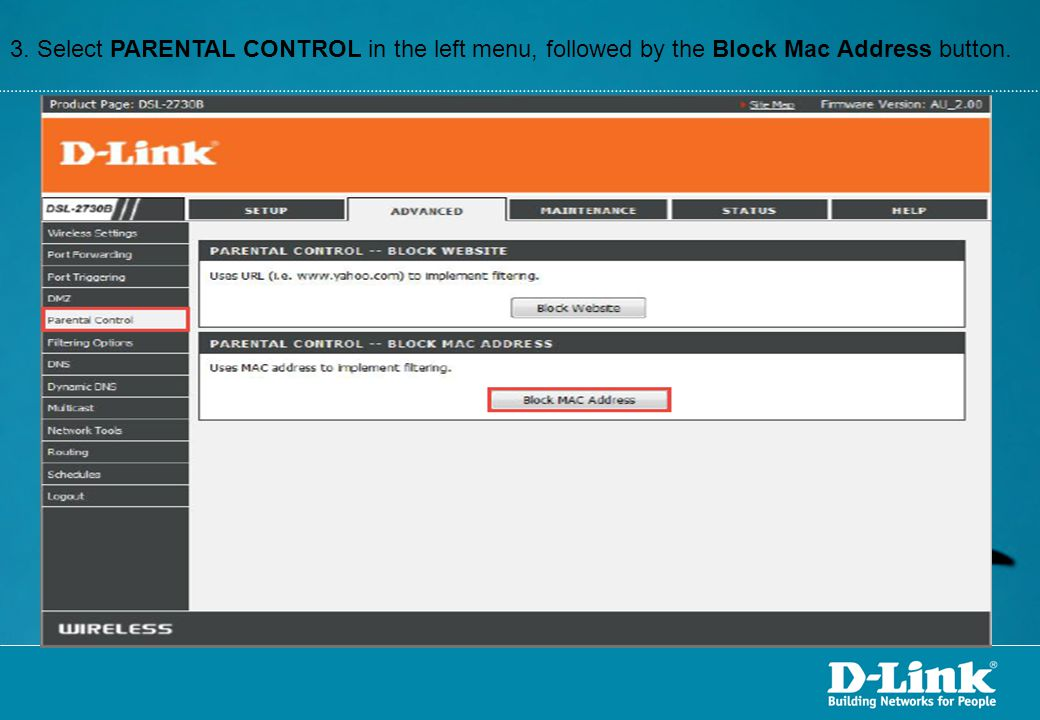 3. Select PARENTAL CONTROL in the left menu, followed by the Block Mac Address button.