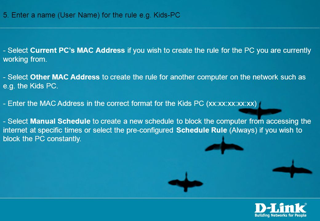 5. Enter a name (User Name) for the rule e.g. Kids-PC