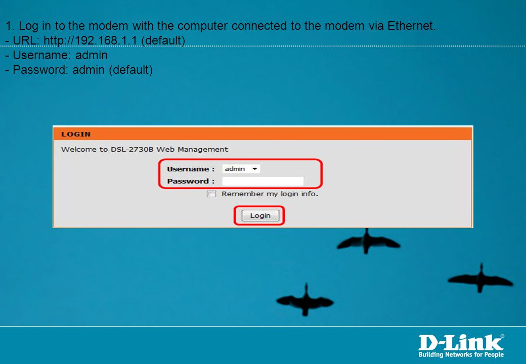 1. Log in to the modem with the computer connected to the modem via Ethernet.