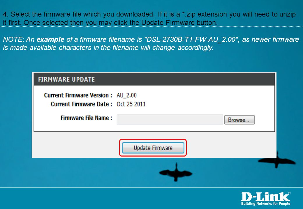 4. Select the firmware file which you downloaded. If it is a