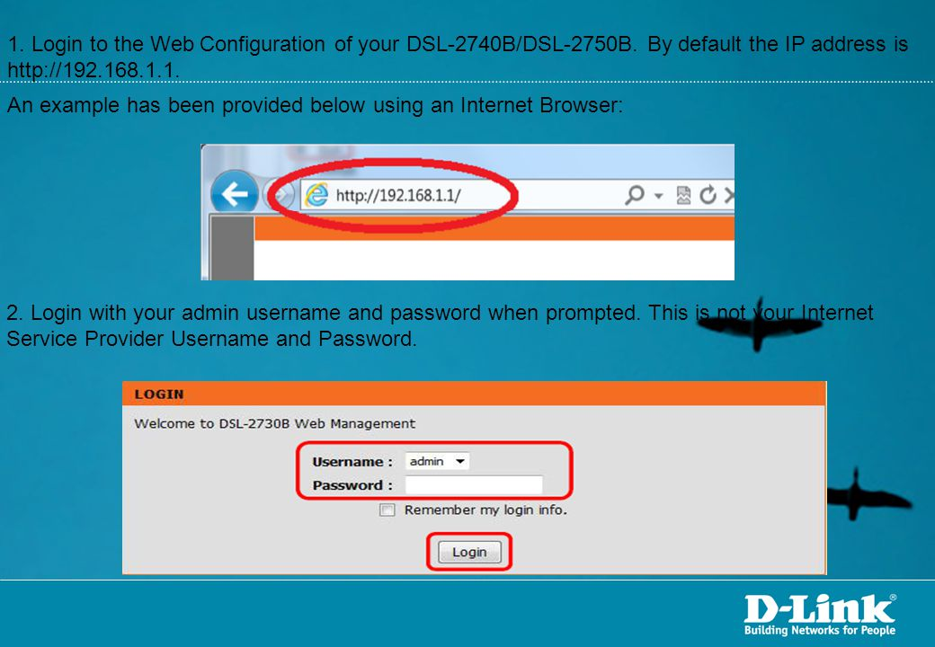 1. Login to the Web Configuration of your DSL-2740B/DSL-2750B