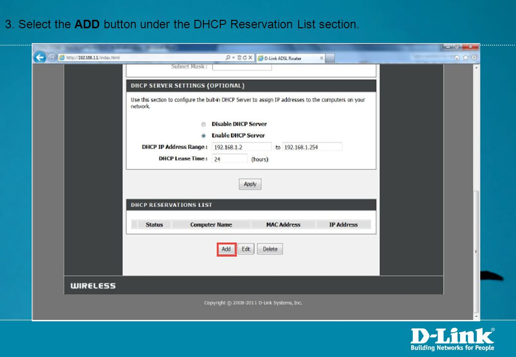 3. Select the ADD button under the DHCP Reservation List section.