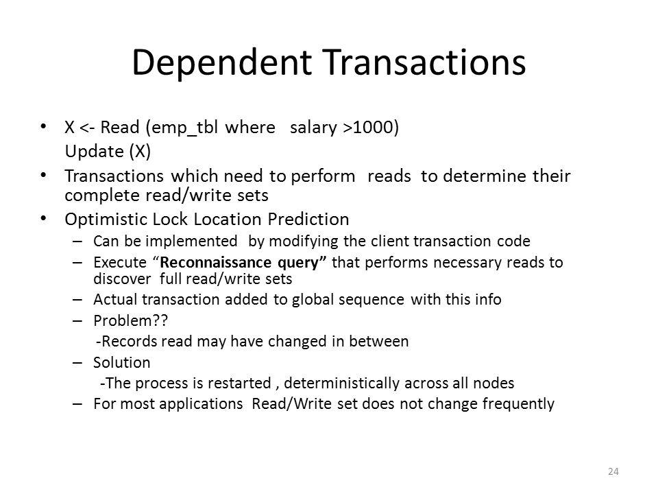 Dependent Transactions