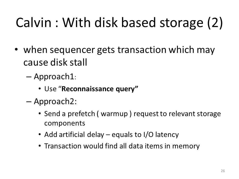 Calvin : With disk based storage (2)