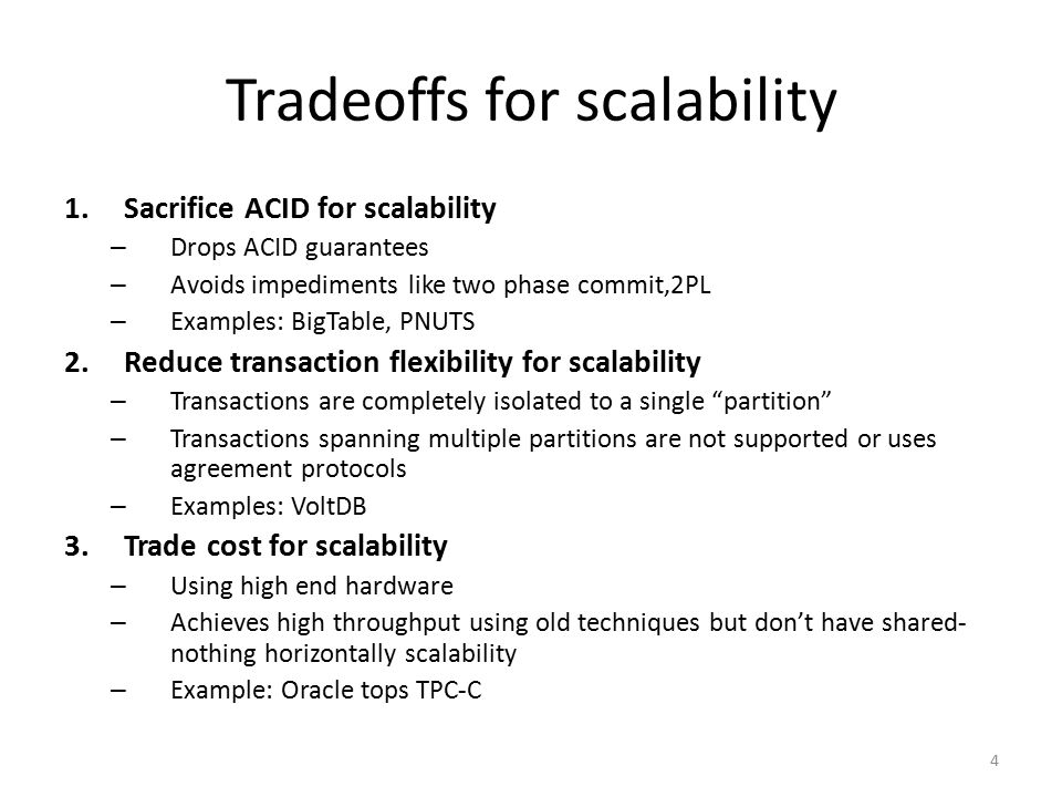 Tradeoffs for scalability