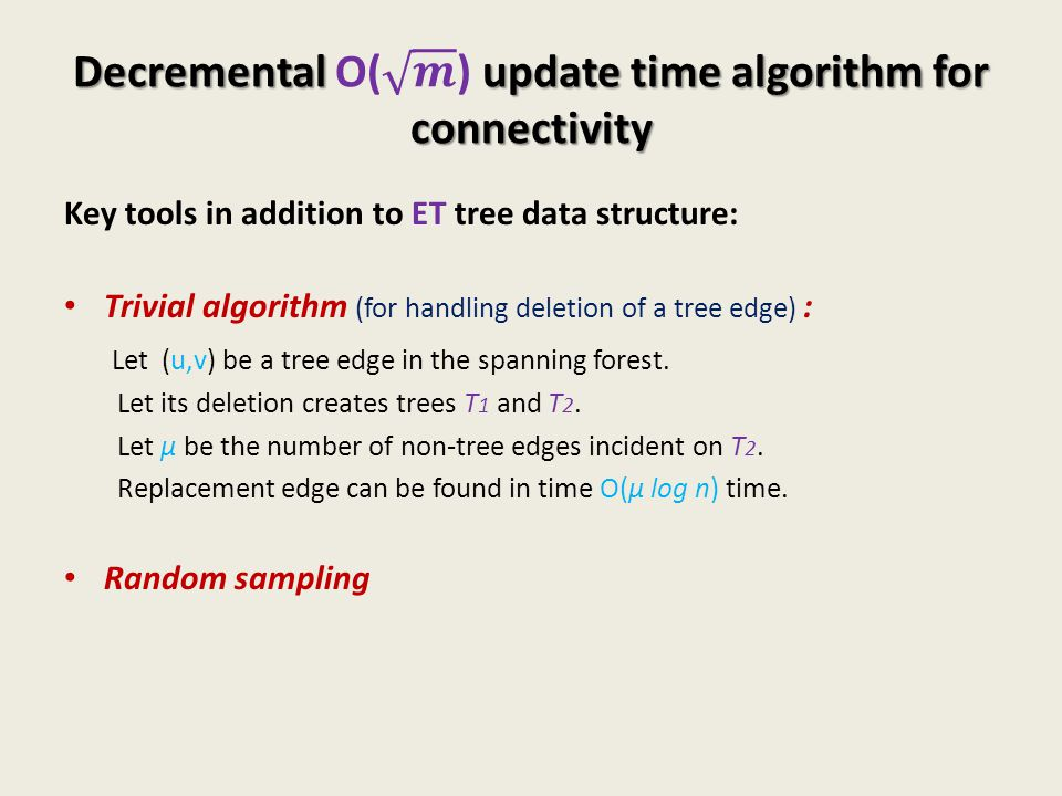 Decremental O( 𝒎 ) update time algorithm for connectivity