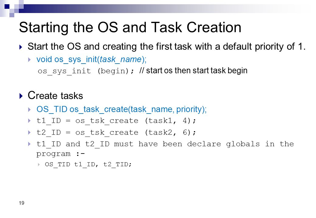 Starting the OS and Task Creation