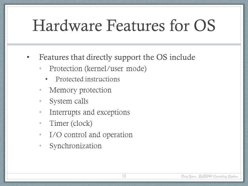 Hardware Features for OS