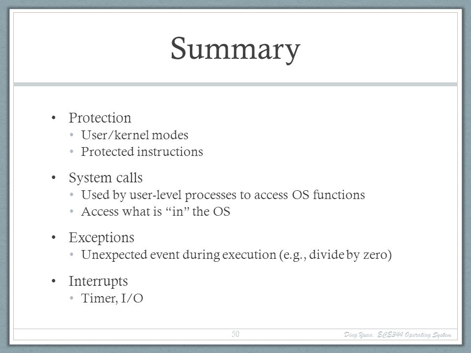 Summary Protection System calls Exceptions Interrupts