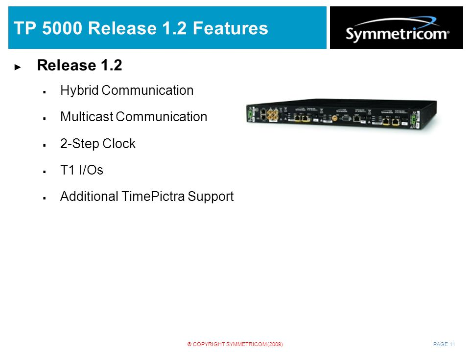 TP 5000 Release 1.2 Features Release 1.2 Hybrid Communication