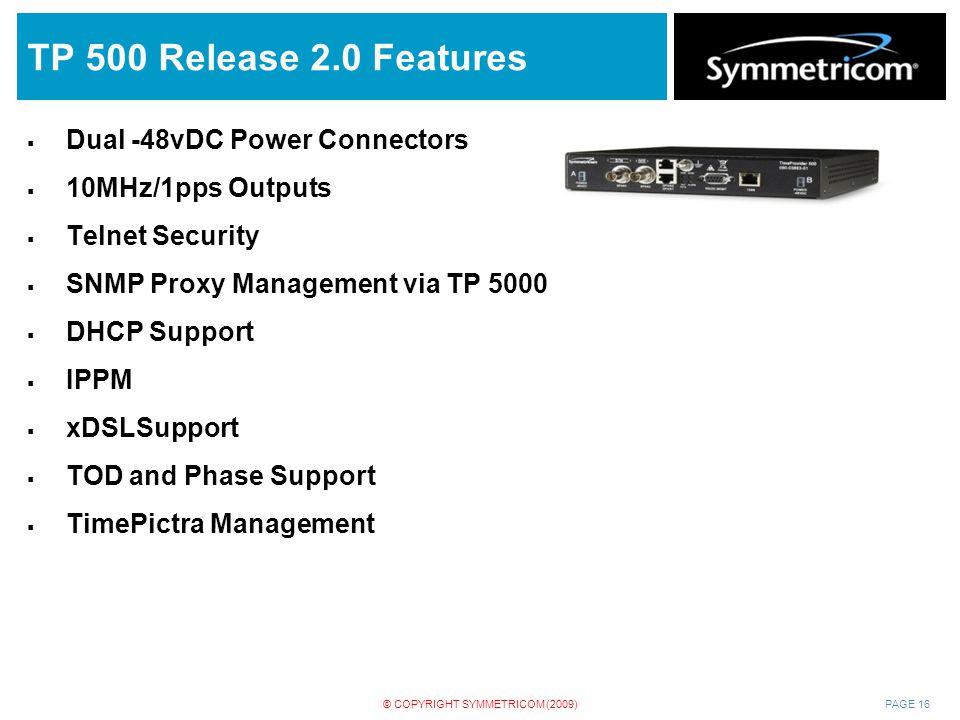 TP 500 Release 2.0 Features Dual -48vDC Power Connectors