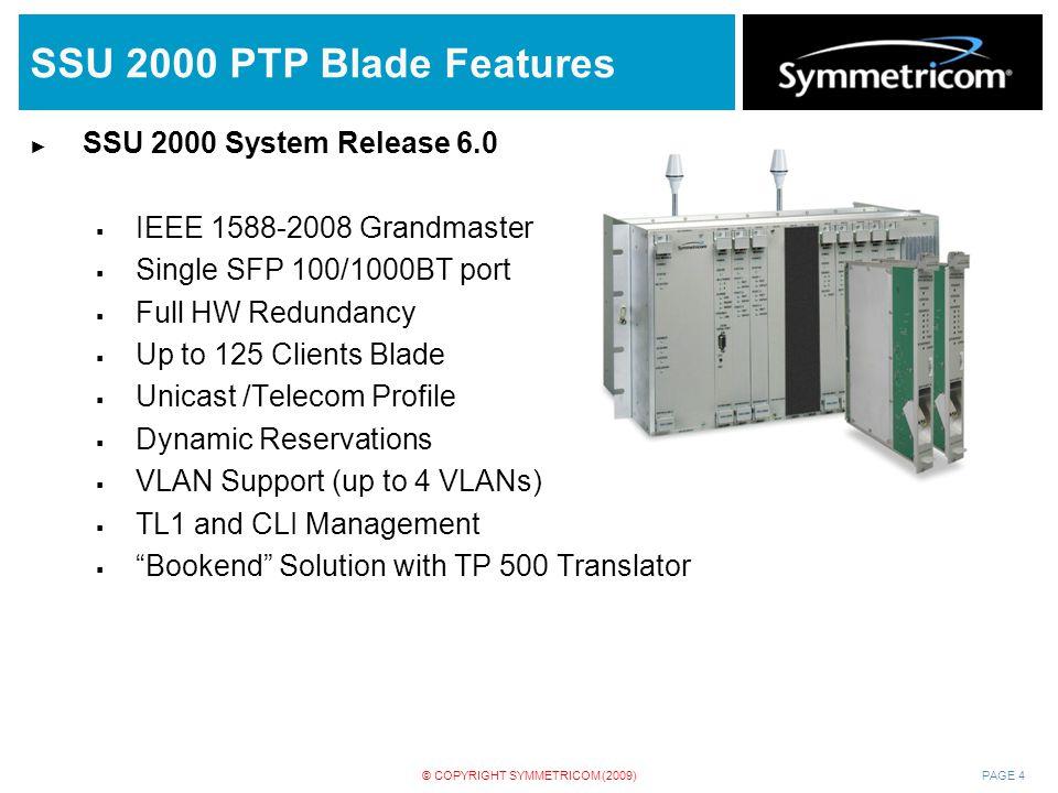 SSU 2000 PTP Blade Features SSU 2000 System Release 6.0