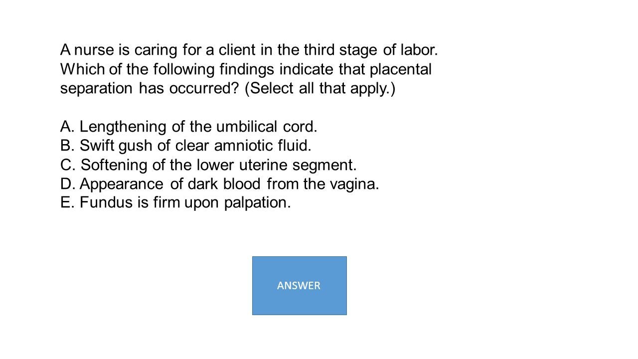 A. Lengthening of the umbilical cord.