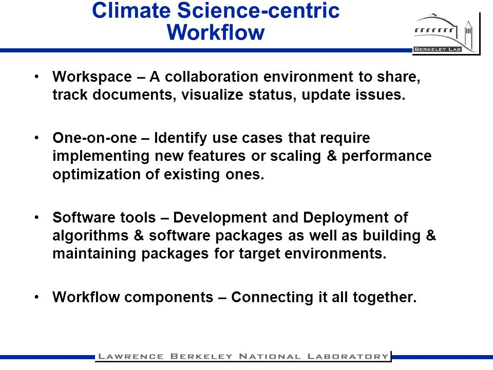 Climate Science-centric Workflow