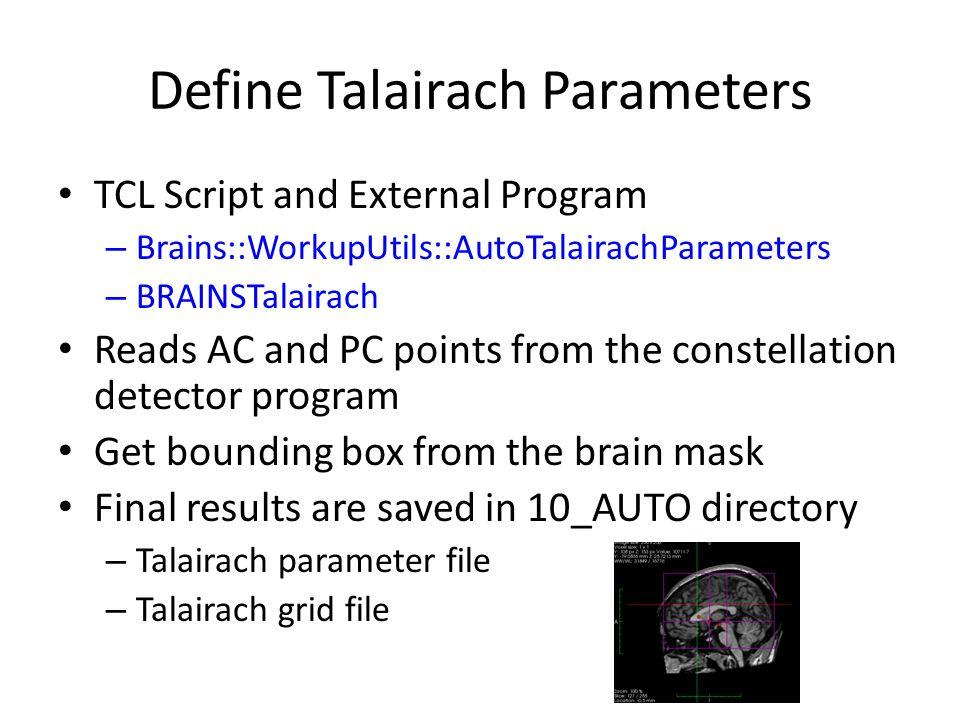 Define Talairach Parameters