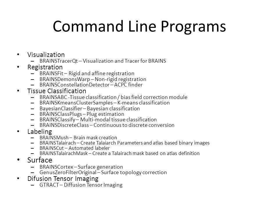 Command Line Programs Surface Visualization Registration