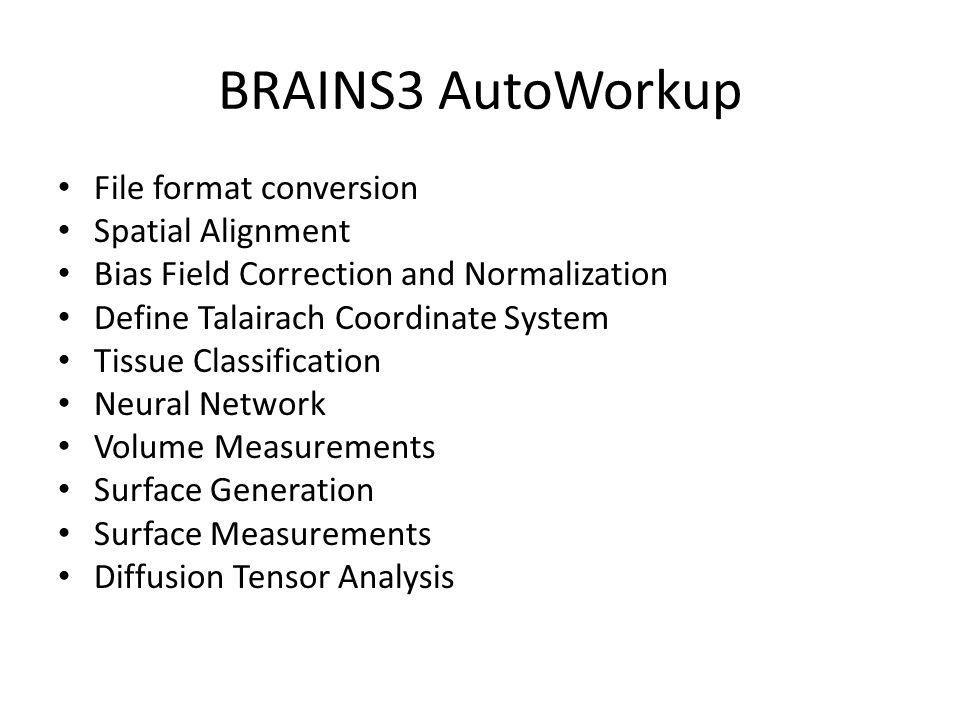 BRAINS3 AutoWorkup File format conversion Spatial Alignment