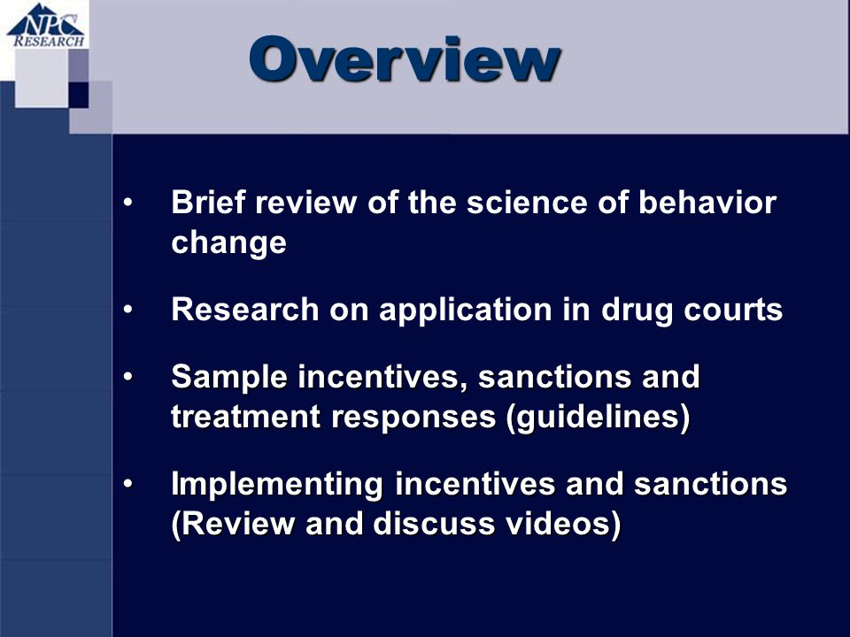 Overview Brief review of the science of behavior change