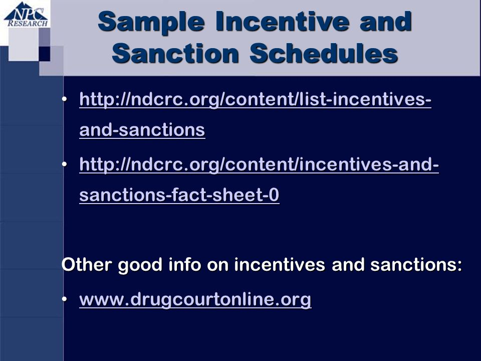Sample Incentive and Sanction Schedules