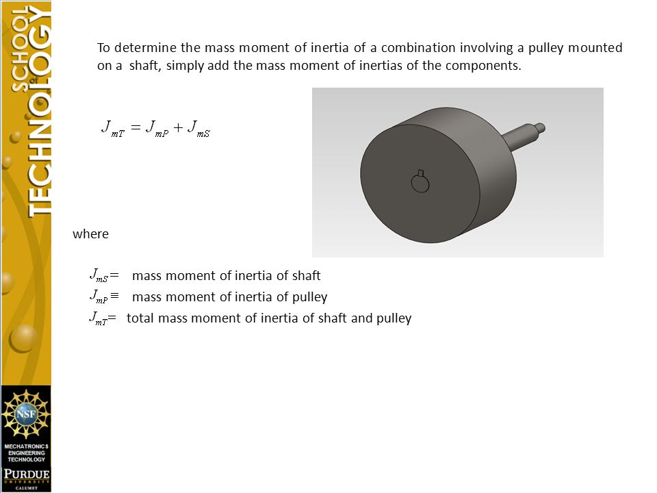 mass moment of inertia of shaft mass moment of inertia of pulley