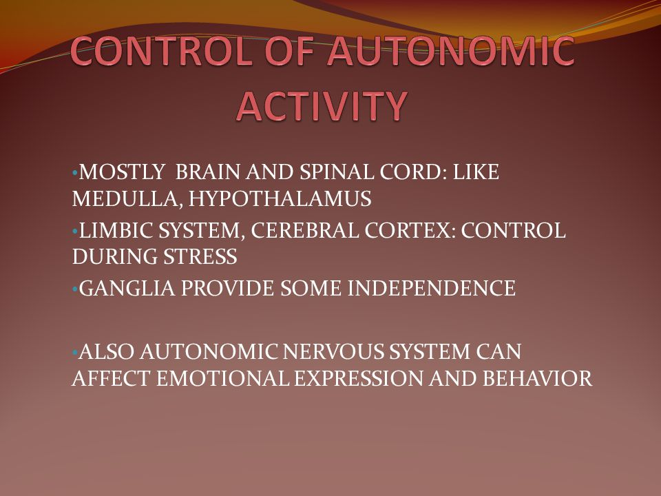 CONTROL OF AUTONOMIC ACTIVITY