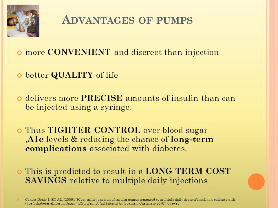 Advantages of pumps more CONVENIENT and discreet than injection