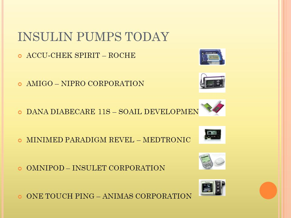 INSULIN PUMPS TODAY ACCU-CHEK SPIRIT – ROCHE AMIGO – NIPRO CORPORATION