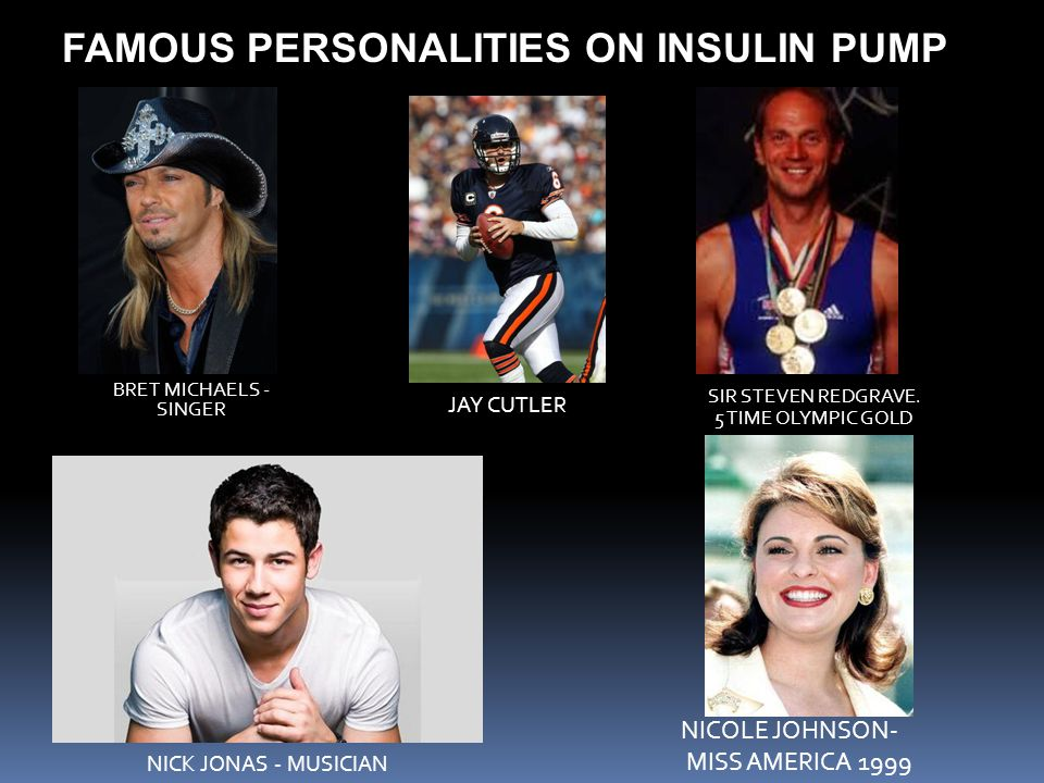 FAMOUS PERSONALITIES ON INSULIN PUMP