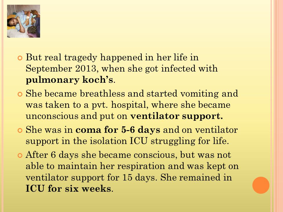 But real tragedy happened in her life in September 2013, when she got infected with pulmonary koch's.