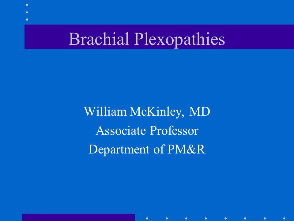 Brachial Plexopathies
