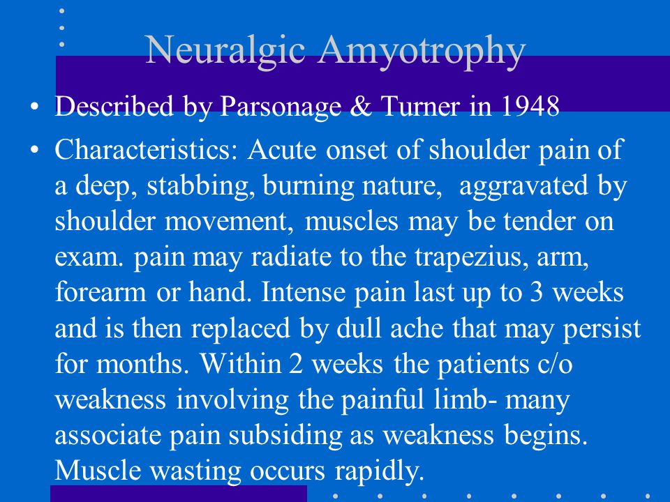 Neuralgic Amyotrophy Described by Parsonage & Turner in 1948