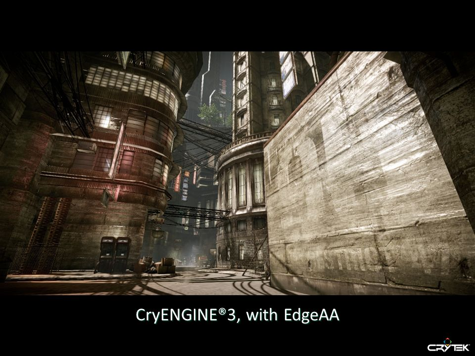 CryENGINE®3, with EdgeAA