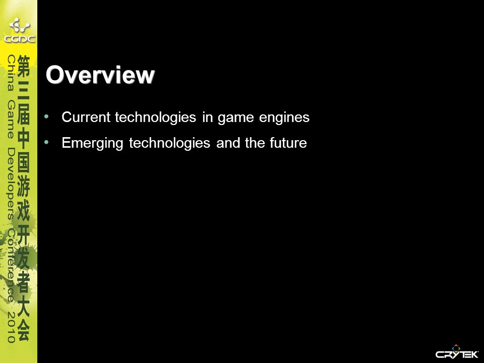 Overview Current technologies in game engines