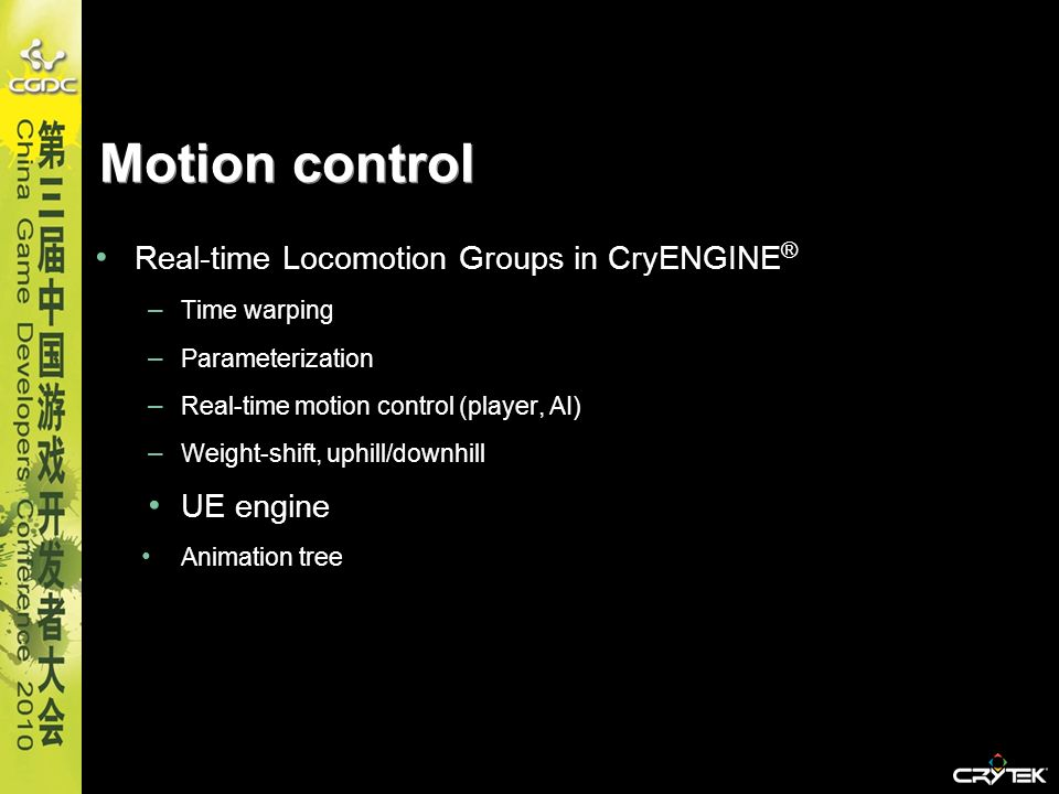 Motion control Real-time Locomotion Groups in CryENGINE® UE engine