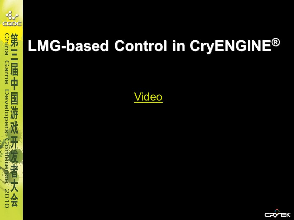 LMG-based Control in CryENGINE®