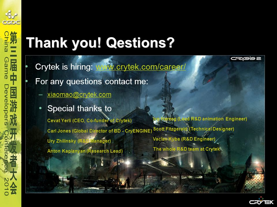Thank you! Qestions Crytek is hiring: